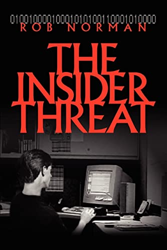 9780595320929: The Insider Threat