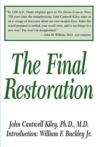 The Final Restoration (Paperback): John Cantwell Kiley,