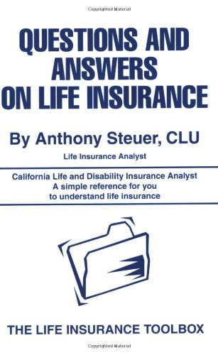 9780595321476: Questions and Answers on Life Insurance: The Life Insurance Toolbox
