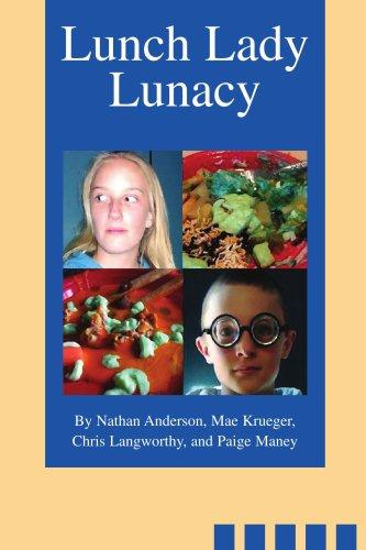 9780595322916: Lunch Lady Lunacy