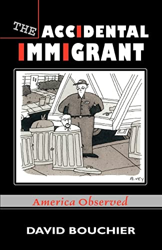 9780595323128: The Accidental Immigrant: America Observed