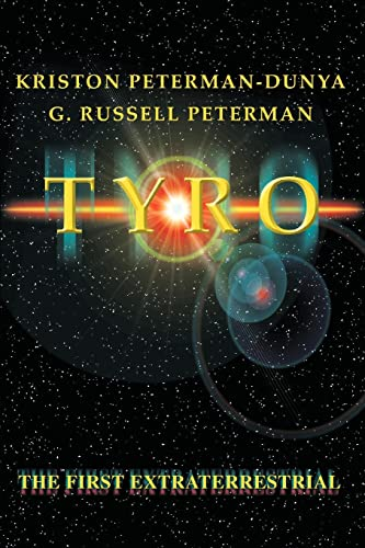 9780595323265: Tyro: The First Extraterrestrial