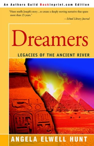 9780595323371: Dreamers (Legacies of the Ancient River #1)