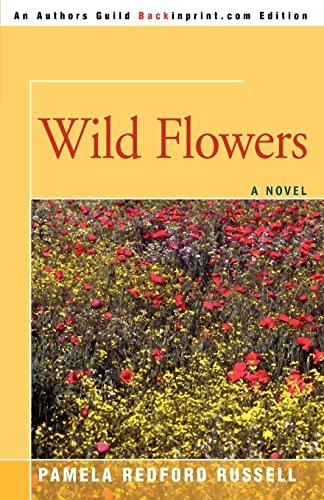 Wild Flowers: Pamela Russell