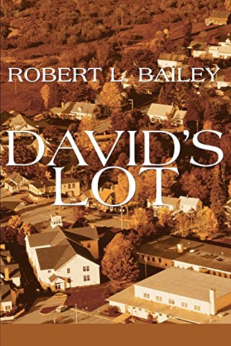 David's Lot (0595323529) by Robert Bailey