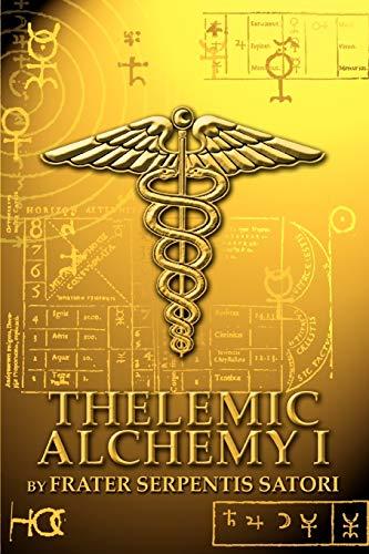 9780595323579: Thelemic Alchemy I