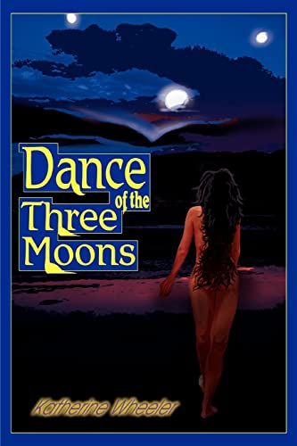 9780595324194: Dance of the Three Moons