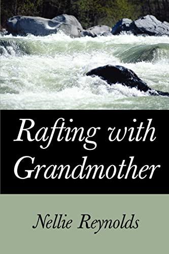 9780595324668: Rafting with Grandmother