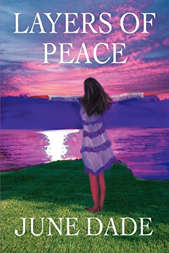 Layers of Peace: June Dade