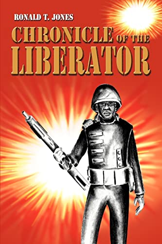 9780595324972: Chronicle of the Liberator