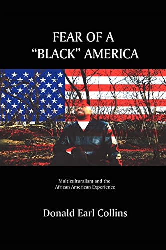 """Fear of a """"Black"""" America: Multiculturalism and the African American Experience: Collins,..."""
