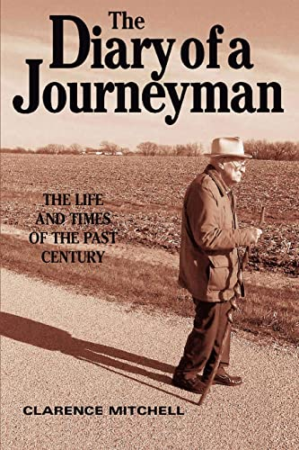 9780595325795: The Diary of a Journeyman: The Life and Times of the Past Century
