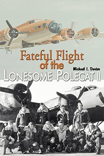 9780595325887: Fateful Flight of the Lonesome Polecat II