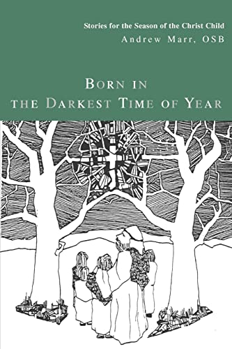 9780595326334: Born in the Darkest Time of Year: Stories for the Season of the Christ Child