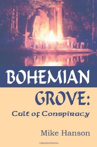9780595326747: Bohemian Grove: Cult Of Conspiracy