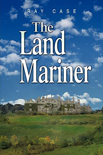 The Land Mariner: Case, Ray