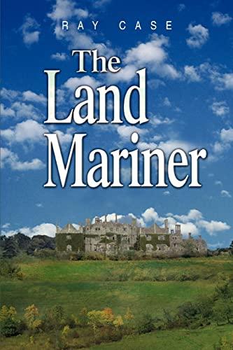The Land Mariner: Case, Ray