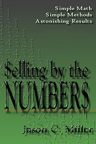 9780595326884: Selling by the Numbers