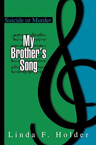 9780595327010: My Brother's Song: Suicide or Murder