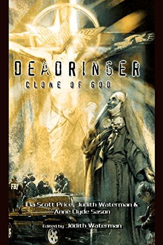 DeadRinger, Clone of God: Lia Price, Judith