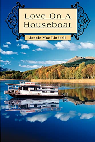 9780595327744: LOVE ON A HOUSEBOAT