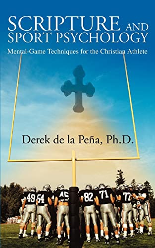 9780595328338: Scripture and Sport Psychology: Mental-Game Techniques for the Christian Athlete