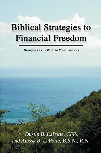 9780595328444: Biblical Strategies to Financial Freedom: Bringing God's Word to Your Finances