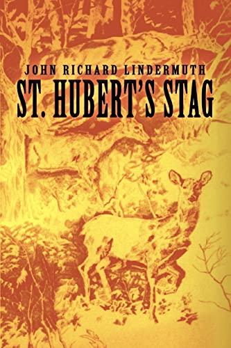 9780595328697: St. Hubert's Stag