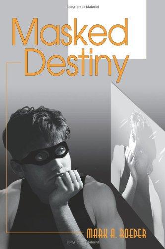 Masked Destiny (9780595329588) by Roeder, Mark