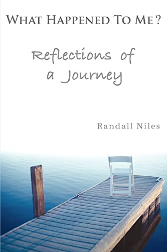 9780595329717: What Happened To Me?: Reflections of a Journey
