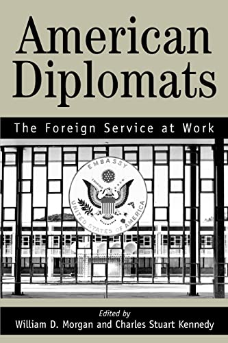 9780595329748: American Diplomats: The Foreign Service at Work