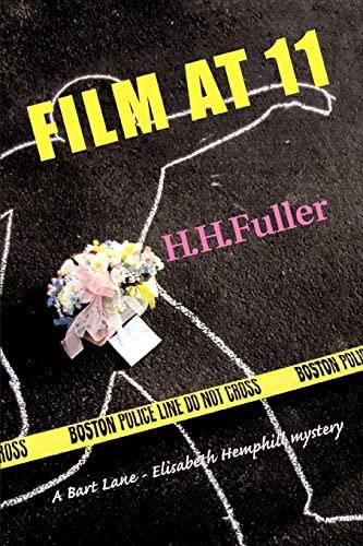 Film at 11 (Paperback): H H Fuller