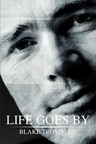 9780595330294: Life Goes