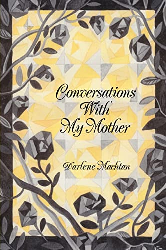 9780595330577: Conversations With My Mother