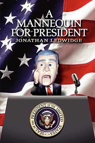 A Mannequin for President: Jonathan Ledwidge