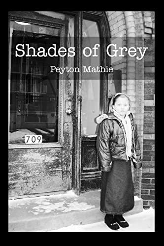 Shades of Grey: Mathie, Peyton