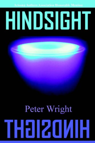 9780595331420: Hindsight: The End of Deception