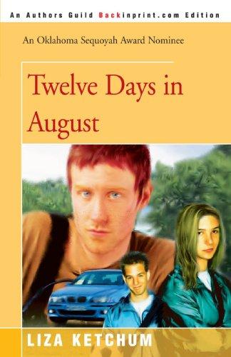 9780595331888: Twelve Days in August