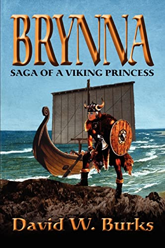 9780595332267: Brynna: Saga of a Viking Princess