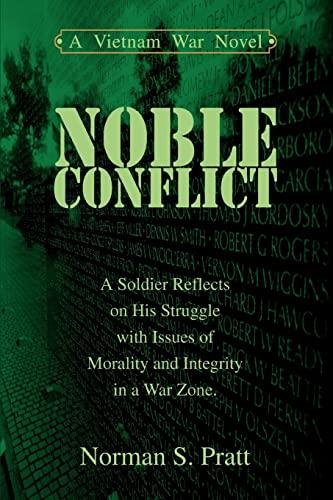 9780595332946: Noble Conflict: A Vietnam War Novel