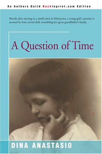 9780595333554: A Question of Time