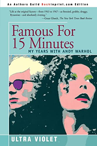 9780595333585: Famous For 15 Minutes: My Years with Andy Warhol