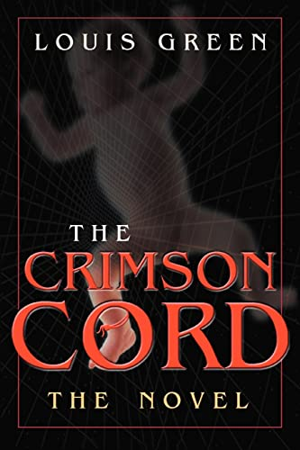 9780595333721: The Crimson Cord