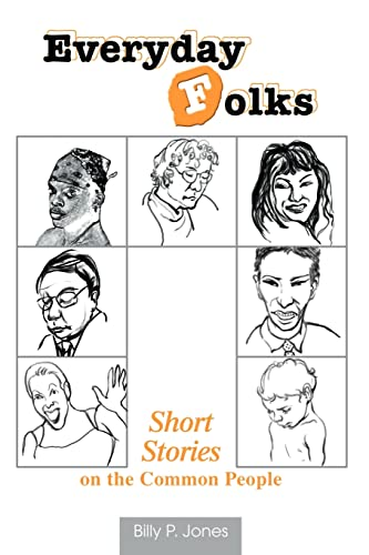 9780595333783: Everyday Folks: Short Stories on the Common People