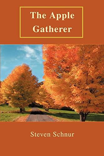 9780595335848: The Apple Gatherer