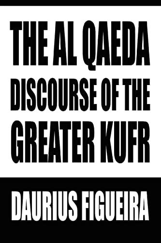The Al Qaeda Discourse of the Greater: Daurius Figueira