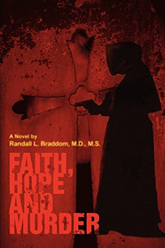 9780595336425: FAITH, HOPE AND MURDER