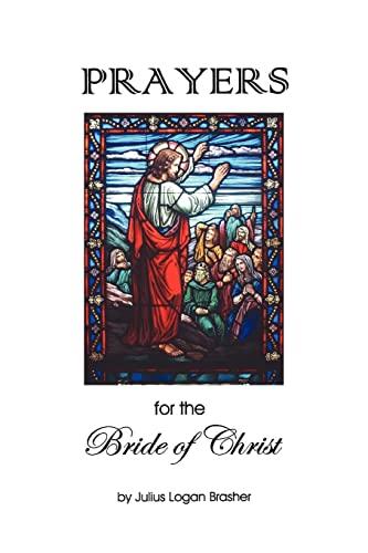 Prayers for the Bride of Christ: Julius Brasher