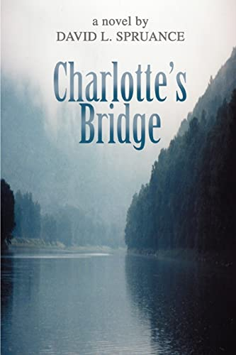Charlotte's Bridge: David Spruance