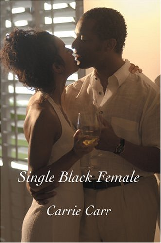 9780595337248: Single Black Female